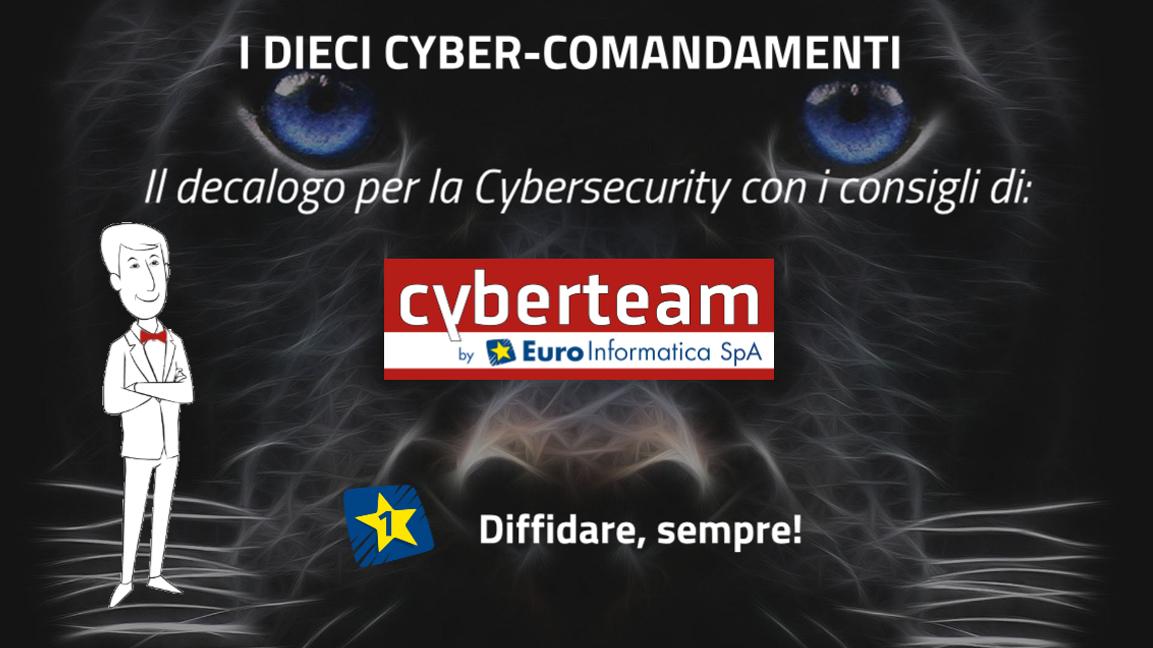 Diffidare, sempre – I Dieci Cyber Comandamenti