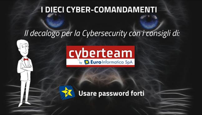 Usare password forti – I Dieci Cyber Comandamenti