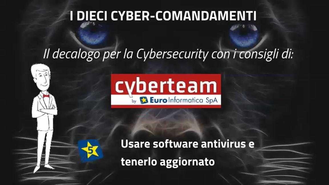 Usare software antivirus e tenerlo aggiornato – I Dieci Cyber Comandamenti